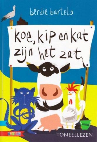 Boekomslag voor 'Kip, Koe en Kat zijn het zat'
